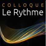Rythm & Blues, Conférence au colloque de l'Institut Universitaire de France, Montpellier, 18-20 mai 2015